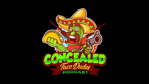 Giveaway Alert –  Concealed Taco Dudes Podcast Anniversary Giveaways