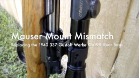 Mauser Mount Mismatch – Replacing the Rear Base – 1940 Gustloff Werke Kar 98k