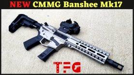 NEW CMMG Banshee Mk17 9mm – TheFirearmGuy