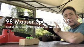 WCChapin | 98 Mauser Sporter @ 25 | First Shots Fired – 1940 337 Gustoff Werke Kar98k