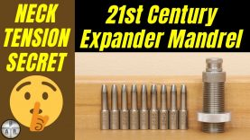 21st Century Expander Mandrels – Setting consistent Neck Tension