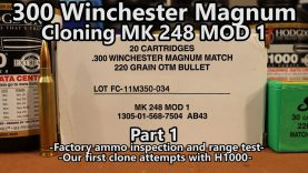 Cloning MK 248 Mod 1 – Part 1 – 300 Win Mag