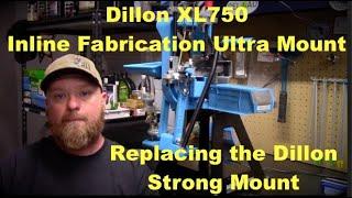 Dillon XL 750 – InLine Fabrication Ultra Mount –  Dillon Strong Mount
