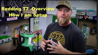 Redding T7 Turret Overview – My Setup