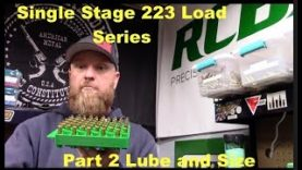 223 Lube and Sizing – Single Stage 223 Series pt 2