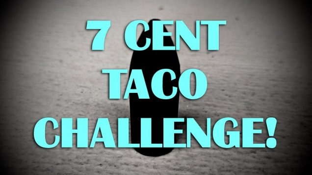 7 Cent Taco Challenge Reminder! (DUE 10-31-2020 end of day)