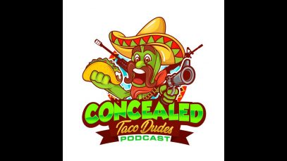 Episode 67 – Concealed Taco Dudes Podcast (audio only)