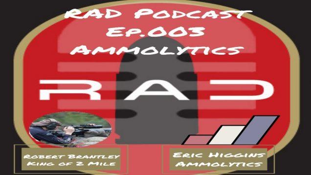 Rad Podcast-Ep.003-Ammolytics