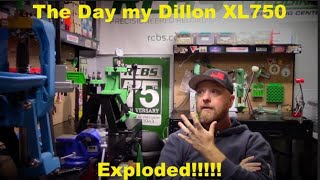 Dillon XL750… The Day my Dillon Exploded