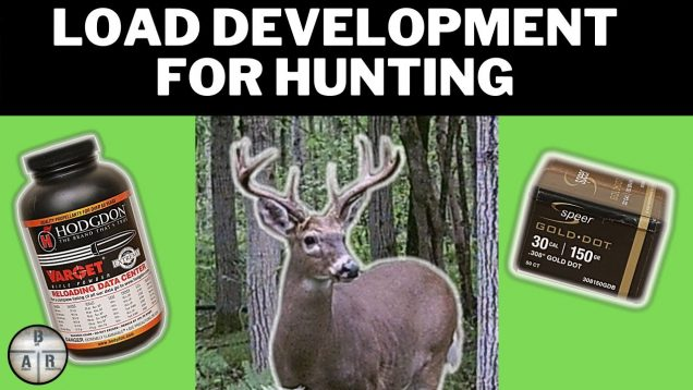 Load Development for Hunting – 308 Winchester