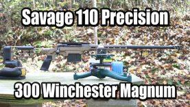 Savage 110 Precision – 300 Winchester Magnum