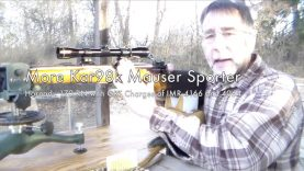 WCChapin | More Kar98k Mauser Sporter – Hornady 170 RN with GRT Charges of IMR 4166 and 4064