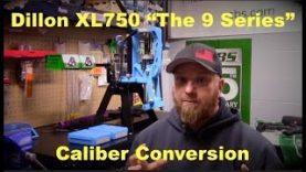 Dillon XL750 – Conversion Setup – Pt 2