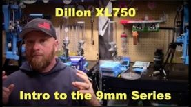 Dillon XL750 – Intro to the 9 series – Pt 1