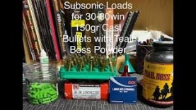 Subsonic Loads for 30-30 Win 150 Gr Cast Bullets with Trail Boss Powder