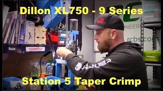 Dillon XL750 – Station Five – Crimp Adjustment – Pt 6