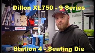 Dillon XL750 – Station Four – Seating Setup Pt 5