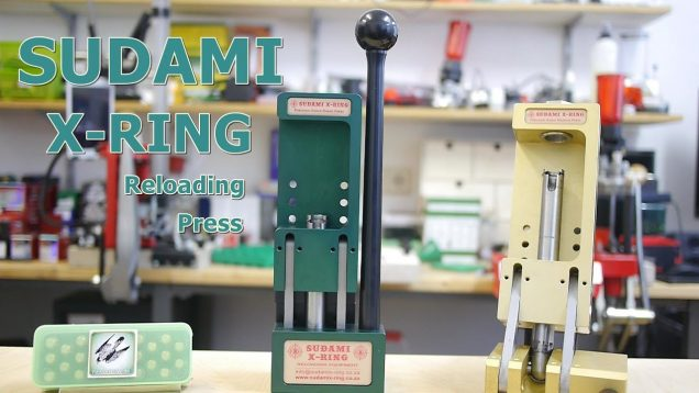 SUDAMI X-RING │ Reloading Press