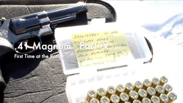 WCChapin | .41 Magnum – Part 4 – First Time at the Range