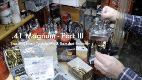 WCChapin | .41 Magnum – Part III – Loading Hard Cast Bullets & Ramshot Enforcer