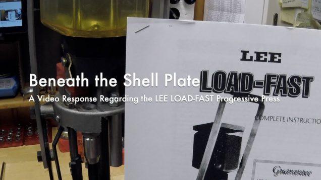 WCChapin | Beneath the Shell Plate – A Video Response Regarding the LEE LOAD-FAST Progressive Press