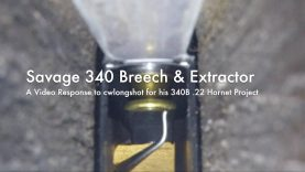 WCChapin | Savage 340 Breech & Extractor – A VR to cwlongshot for his 340B .22 Hornet Project
