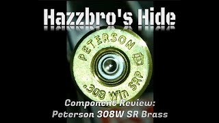 Peterson 308 Winchester SR Brass Review