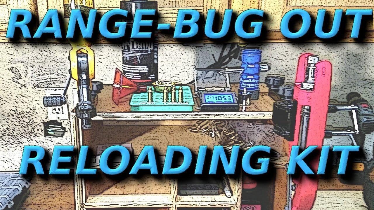 Range – Bug Out, Portable DIY Reloading Kit.
