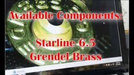 Starline 6.5 Grendel Brass   Initial review
