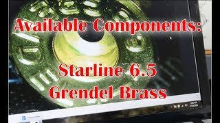 Starline 6.5 Grendel Brass   Initial review