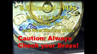 6.5 Grendel Pt26: AR-Comp vs Tac with 123gr Hornady Bulk & New Starline Brass   DANGER!
