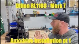 Dillon RL1100 – Mark 7 Autodrive Series – Pt 2