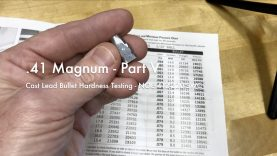 WCChapin | .41 Magnum – Part V –  Cast Lead Bullet Hardness Testing – NOE 412-220-SWC