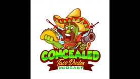 Episode 90 – Concealed Taco Dudes Podcast (audio only)