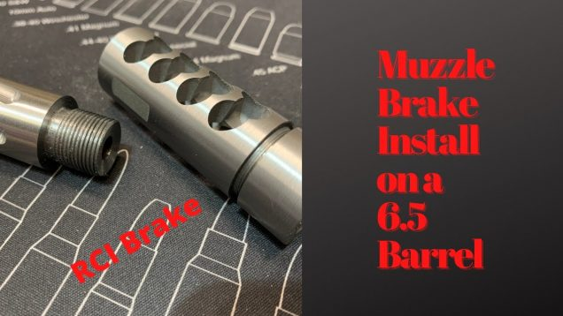 Muzzle Brake Install on the wife's rifle, with machining!