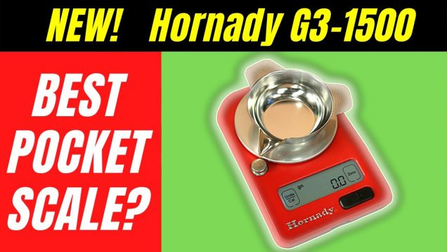 Upgrade! – Hornady G3-1500 Digital Reloading Scale