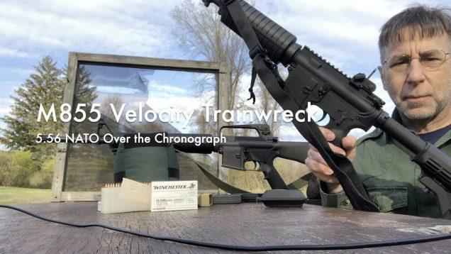 WCChapin | M855 Velocity Trainwreck – 5.56 NATO Over the Chronograph