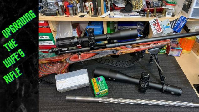 Wife's Precision Rifle Upgrade and Load Development (PT 1)