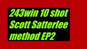 243win 10 shot Scott Satterlee method EP2