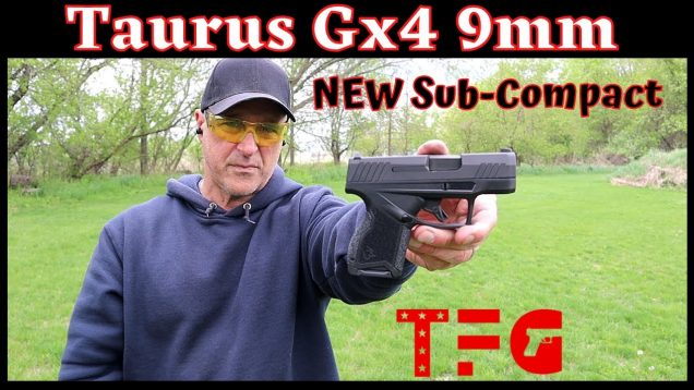 First Look! Taurus GX4 (Sub-Compact 9mm) – TheFirearmGuy