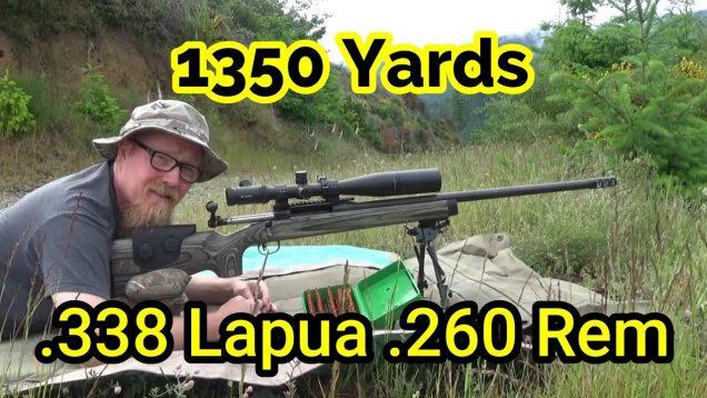 1350 yards – Long range shooting – .338 Lapua .260 Rem