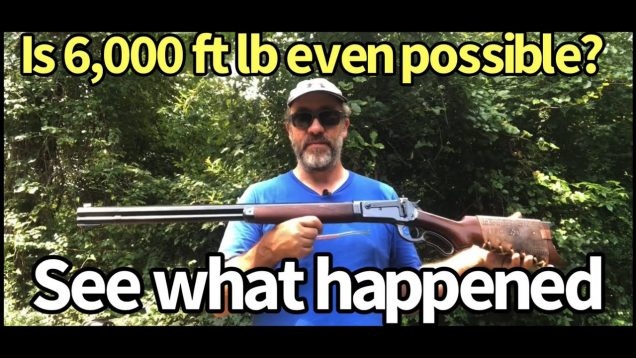 Myth or fact? Is the 50-110 Win the most powerful lever action? 6,000 foot lb of energy?