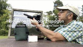 WCChapin | Houghton Hancock Handgun – .32/20 Winchester Contender Barrel from the Upper Peninsula