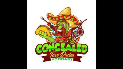 Concealed Taco Dudes Podcast Episode 100 Extravaganza!!!