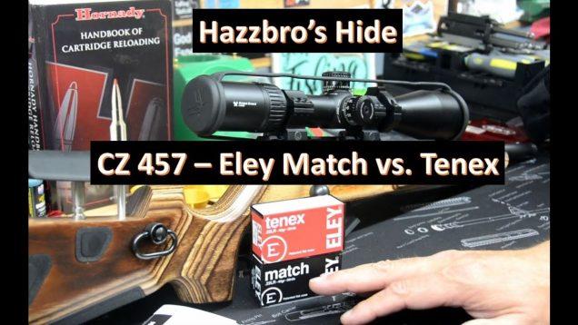 CZ457 –  Eley Match vs Tenex – One gets to .33″ @ 50 yards!