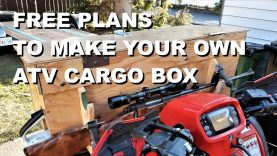 Free Plans To Make Your Own ATV Cargo Box!