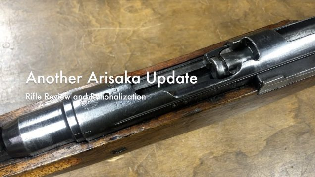 WCChapin | Another Arisaka Update – Rifle Review and Rationalization