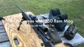WCChapin | Fun & Games with 350 Rem Mag – 100 Yard Milk Jug Plinking with the Model 7 KS