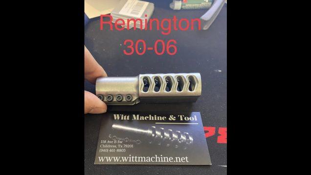 Witt Machine Clamp on Muzzle Brake Remington 30 06