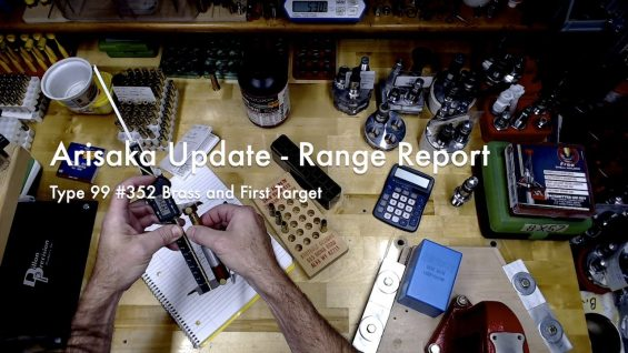 WCChapin | Arisaka Update – Range Report | Type 99 #352 Brass and First Target